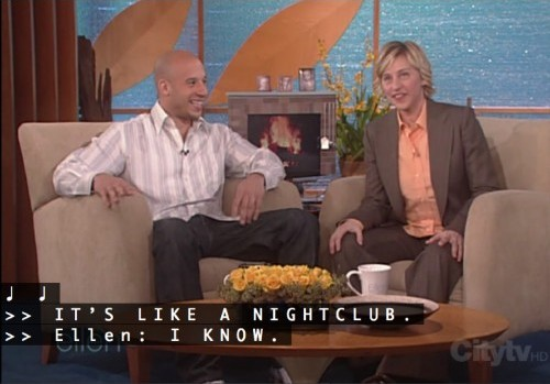 Vin Diesel and Ellen DeGeneres sit onstage as captions read ♪ ♪ and >>IT'S LIKE A NIGHTCLUB. and >> Ellen: I KNOW.